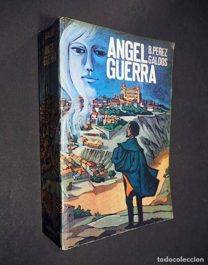 BENITO PEREZ GALDÓS. ÁNGEL DE GUERRA. EDITORIAL HERNANDO, S.A 1970 (Libros de Segunda Mano (posteriores a 1936) - Literatura - Narrativa - Clásicos)