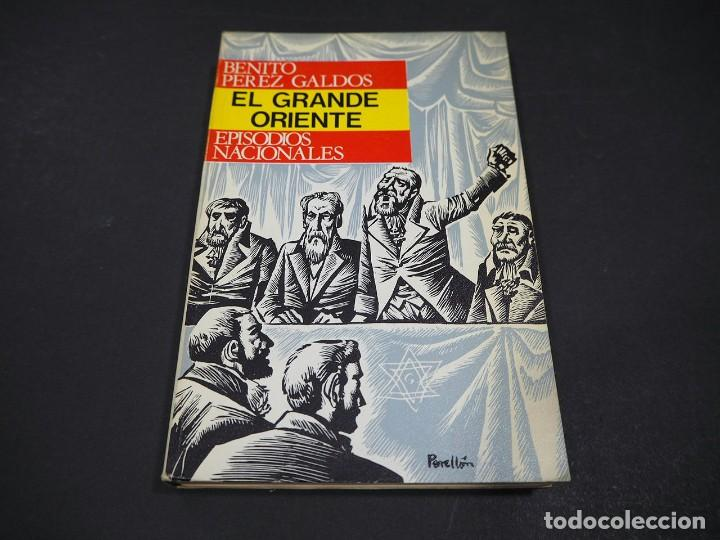 Libros de segunda mano: Benito Perez Galdós. El grande Oriente. Episodios nacionales. Editorial Hernando, S.A 1970 - Foto 2 - 225322951