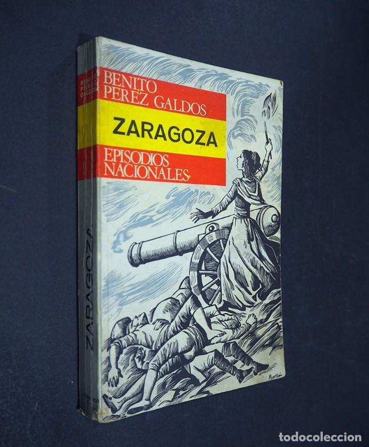 BENITO PEREZ GALDÓS. ZARAGOZA. EPISODIOS NACIONALES. EDITORIAL HERNANDO, S.A 1970 (Libros de Segunda Mano (posteriores a 1936) - Literatura - Narrativa - Clásicos)