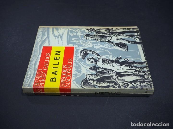 BENITO PEREZ GALDÓS. BAILÉN. EPISODIOS NACIONALES. EDITORIAL HERNANDO, S.A 1970 (Libros de Segunda Mano (posteriores a 1936) - Literatura - Narrativa - Clásicos)