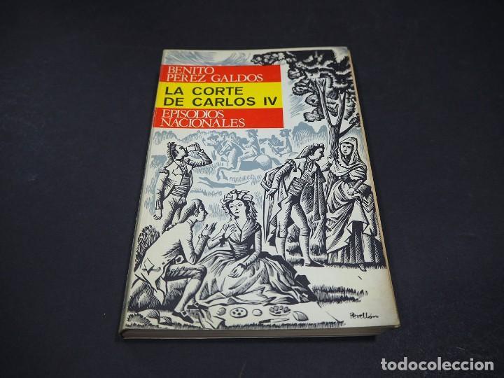 Libros de segunda mano: Benito Perez Galdós. La corte de Carlos IV. Episodios nacionales. Editorial Hernando, S.A 1970 - Foto 2 - 225325495