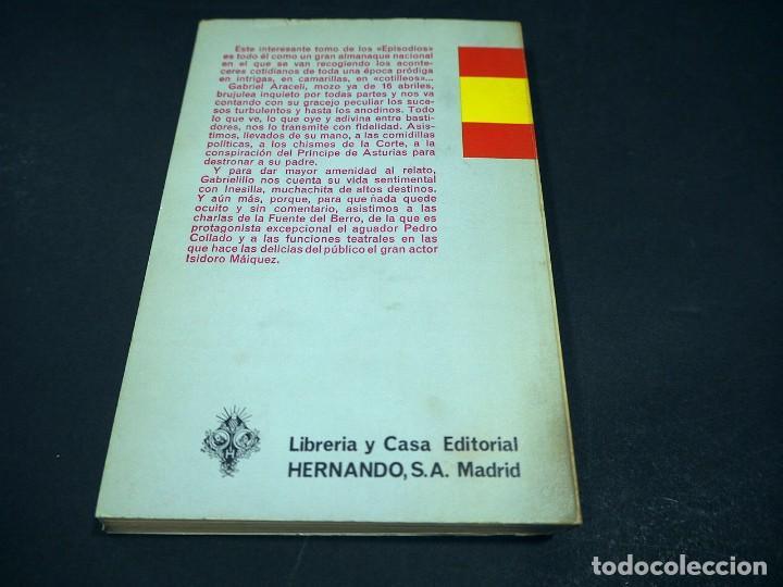 Libros de segunda mano: Benito Perez Galdós. La corte de Carlos IV. Episodios nacionales. Editorial Hernando, S.A 1970 - Foto 3 - 225325495