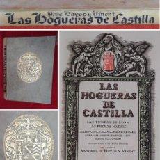 Libros de segunda mano: AÑO 1922 - 36 CM - LAS HOGUERAS DE CASTILLA - PRECIOSO Y COTIZADO LIBRO ESPAÑOL- HAY QUE VERLO - 2KG. Lote 225666291