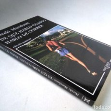 Libros de segunda mano: HARUKI MURAKAMI. DE QUÉ HABLO CUANDO HABLO DE CORRER. Lote 226281995