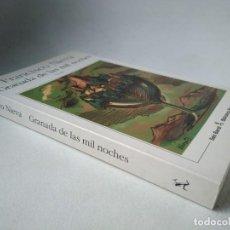 Libros de segunda mano: FRANCISCO NIEVA. GRANADA DE LAS MIL NOCHES. Lote 226952920