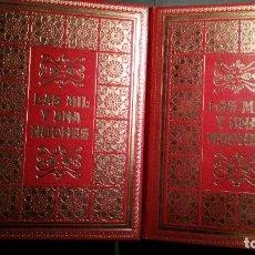 Libros de segunda mano: LAS MIL Y UNAS NOCHES (DOS TOMOS - COMPLETO). Lote 227048099