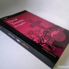Libros de segunda mano: DAVID TOSCANA. EVANGELIA. Lote 227099844