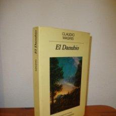 Livres d'occasion: EL DANUBIO - CLAUDIO MAGRIS - ANAGRAMA - MUY BUEN ESTADO. Lote 227193740