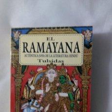 Libros de segunda mano: EL RAMAYANA. AUTÉNTICA JOYA DE LA LITERATURA HINDÚ / TULSIDAS. Lote 227244550