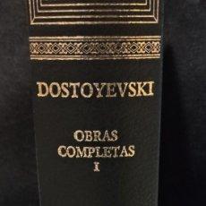Libros de segunda mano: OBRAS COMPLETAS FIÓDOR DOSTOYEVSKI. TOMO 1. Lote 227259245