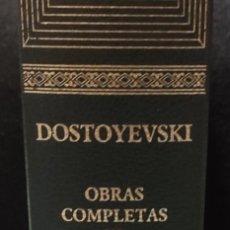Libros de segunda mano: OBRAS COMPLETAS FIÓDOR DOSTOYEVSKI. TOMO 6. Lote 227260750