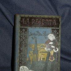 Libros de segunda mano: (MLIT) LEOPOLDO ALAS CLARÍN - LA REGENTA VOL 1 ARTES Y LETRAS 1908, ILUSTRACIONES DE LLIMONA. Lote 227977805