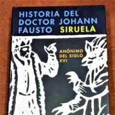 Libros de segunda mano: HISTORIA DEL DOCTOR JOHANN FAUSTO. Lote 228061050