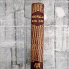 Libros de segunda mano: BEN-HUR - LEWIS WALLACE - AGUILAR 1961. Lote 228468320