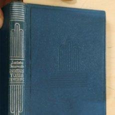 Libros de segunda mano: 2 COMEDIAS Y CARTAS DE MUJERES JACINTO BENAVENTE AGUILAR 1958 COL. CRISOL N.22. Lote 228509825