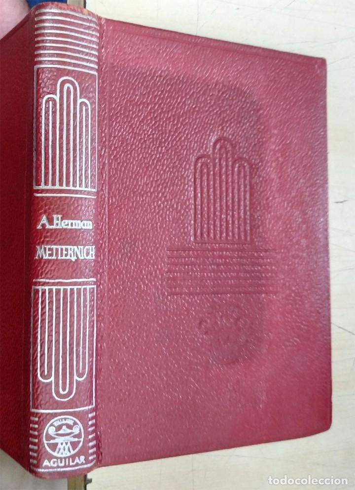 METTERNICH ARTHUR HERMAN AGUILAR 1952 COL. CRISOL N.9 (Libros de Segunda Mano (posteriores a 1936) - Literatura - Narrativa - Clásicos)