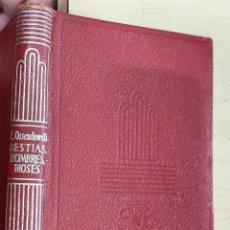 Libros de segunda mano: BESTIAS HOMBRES Y DIOSES F.A. OSSENDOWSKI AGUILAR 1955 COL. CRISOL N.172. Lote 228510330