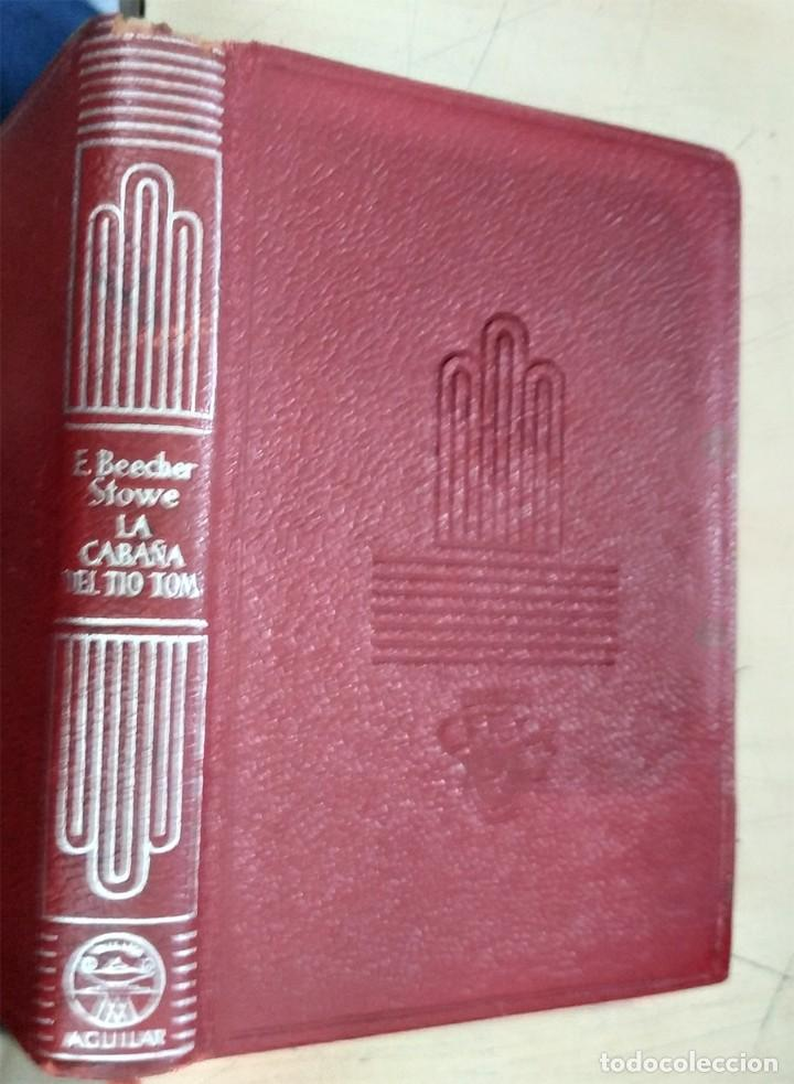 LA CABAÑA DEL TIO TOM E. BEECHER STOWE AGUILAR 1960 COL. CRISOL N.143 (Libros de Segunda Mano (posteriores a 1936) - Literatura - Narrativa - Clásicos)