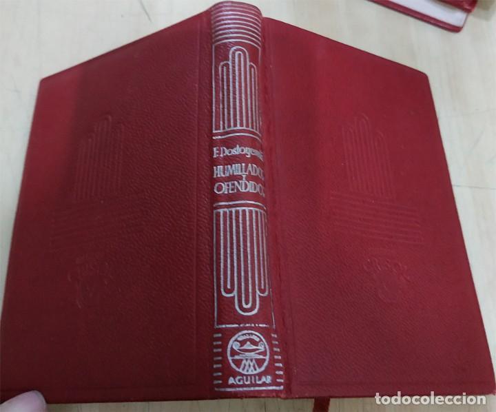 HUMILLADOS Y OFENDIDOS F. DOSTOYEWSKI AGUILAR 1951 COL. CRISOL N.45 (Libros de Segunda Mano (posteriores a 1936) - Literatura - Narrativa - Clásicos)
