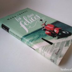 Libros de segunda mano: MARA TORRES. LOS DÍAS FELICES. Lote 228540090