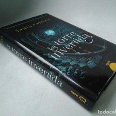 Libros de segunda mano: TANIA PADILLA. LA TORRE INVERTIDA. Lote 228540205