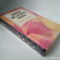 Libros de segunda mano: LUIS LANDERO. JUEGOS DE LA EDAD TARDÍA. Lote 228545567