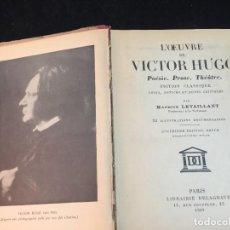 Libros de segunda mano: L'OEUVRE DE VICTOR HUGO, POESIE, PROSE, THEATRE. PAR M. LEVAILLANT. LIBRAIRIE DELAGRAVE, 1935. Lote 229005845