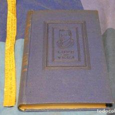 Libros de segunda mano: ARKANSAS ENVIO ECONOMICO LUIS ASTRANA MARIN VIDA AZAROSA LOPE DE VEGA 2 ED. JUVENTUD 1941. Lote 229570335