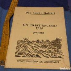 Libros de segunda mano: ARKANSAS ENVIO ECONOMICO PAU SANS I GUITART UN TRSIT RECORD 1714 AJ. HOSPITALET 1983. Lote 229573415