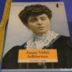 Libros de segunda mano: ARKANSAS ENVIO ECONOMICO JOAN SOLER JOANA VIDAL FOLKLORISTA ED. COSSETANIA COL. PERFILS 10 2010. Lote 229574835