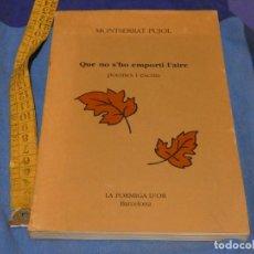 Libros de segunda mano: ARKANSAS ENVIO ECONOMICO MONTSERRAT PUJOL QUE NO S'HO EMPORTI L'AIRE ED. FORMIGA D'OR 1991. Lote 229579110