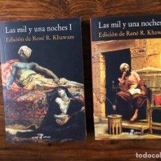 Libros de segunda mano: LAS MIL Y UNA NOCHES. EDICIÓN DE RENÉ. R. KHAWAM. 2 VOLS. EDHASA.. Lote 229746060