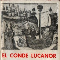 Livres d'occasion: INFANTE JUAN MANUEL : EL CONDE LUCANOR Y PATRONIO - LIBRO DE LOS EJEMPLOS (BERGUA, 1965). Lote 230095690