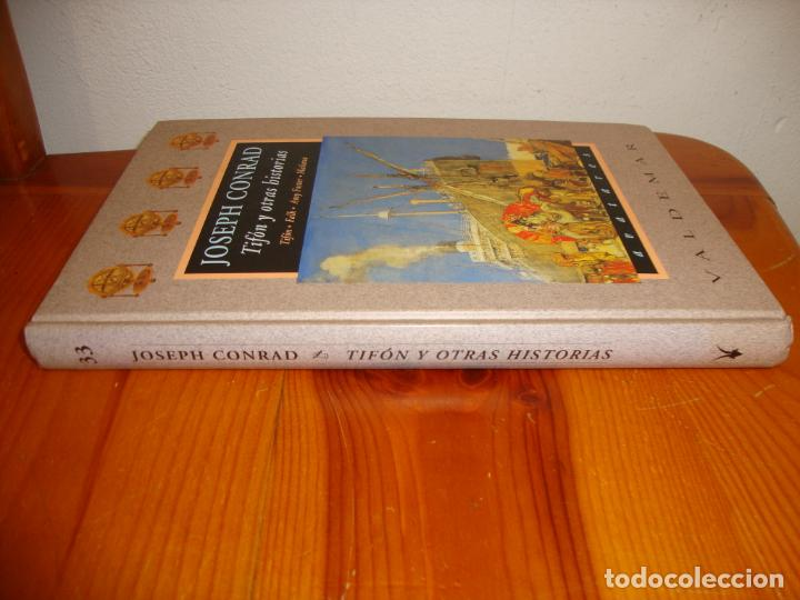 Libros de segunda mano: TIFÓN Y OTRAS HISTORIAS - JOSEPH CONRAD - VALDEMAR AVATARES, MUY BUEN ESTADO, PRIMERA ED. - Foto 2 - 243103210