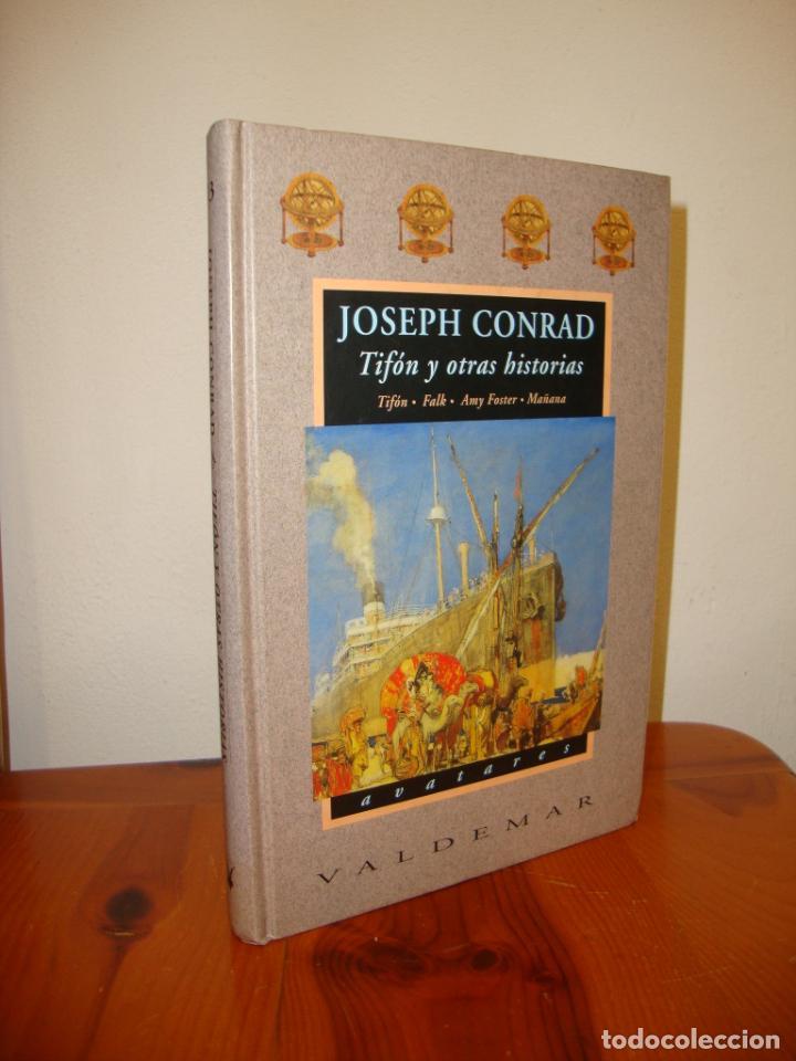 TIFÓN Y OTRAS HISTORIAS - JOSEPH CONRAD - VALDEMAR AVATARES, MUY BUEN ESTADO, PRIMERA ED. (Libros de Segunda Mano (posteriores a 1936) - Literatura - Narrativa - Clásicos)