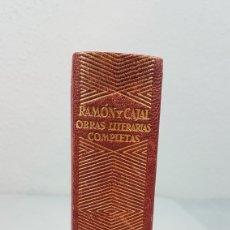 Libros de segunda mano: RAMON Y CAJAL OBRAS LITERARIAS COMPLETAS AGUILAR 1947. PRIMERA EDICIÓN. Lote 232601250