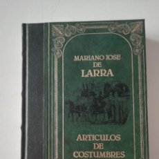 Libros de segunda mano: GRANDES GENIOS DE LA LITERATURA UNIVERSAL VOLUMEN 66: MARIANO JOSE DE LARRA. Lote 232789985