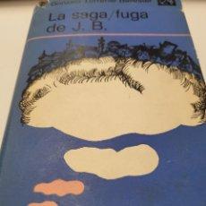 Libros de segunda mano: LA SAGA / FUGA DE J. B. GONZALO TORRENTE BALLESTER PRIMERA EDICIÓN. Lote 232928515