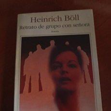 Libros de segunda mano: RETRATO DE GRUPO CON SEÑORA. HEIRICH BÖLL. Lote 232948670