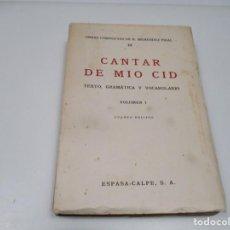 Libros de segunda mano: OBRAS COMPLETAS III CANTAR DE MIO CID TEXTO, GRAMÁTICA Y VOCABULARIO VOLUMEN I Q4349T. Lote 233666635