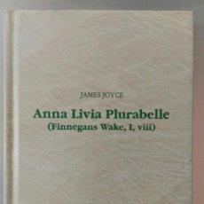 Libros de segunda mano: ANNA LIVIA PLURABELLE. (FINNEGANS WAKE, 1, VIII). JAMES JOYCE. LETRAS UNIVERSALES, CÁTEDRA, 1992.. Lote 234553735