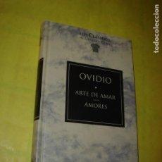 Libros de segunda mano: ARTE DE AMAR. OVIDIO. LOS CLÁSICOS DE GRECIA Y ROMA. AÑO 1995.. Lote 235240730