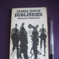 Livres d'occasion: JAMES JOYCE - DUBLINESES - EDIT ALIANZA 6ª ED 1985 - LEVE USO. Lote 235431200