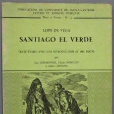 Libros de segunda mano: SANTIAGO EL VERDE. LOPE DE VEGA. Lote 235567620