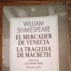 Libros de segunda mano: EL MERCADER DE VENECIA, LA TRAGEDIA DE MACBETH / WILLIAM SHAKESPEARE / ESPASA-CALPE. Lote 235585955