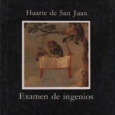 Libros de segunda mano: EXAMEN DE INGENIOS. HUARTE DE SAN JUAN. CÁTEDRA. 1989.. Lote 235598165