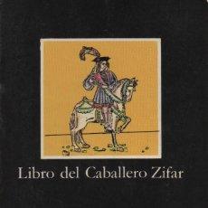 Libros de segunda mano: LIBRO DEL CABALLERO ZIFAR. CÁTEDRA. 1983.. Lote 235805710