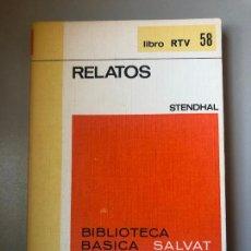Libros de segunda mano: * STENDHAL, RELATOS, SALVAT | RTV, 1970, 159 PP. Lote 235819720