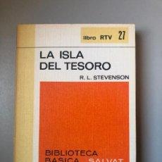 Libros de segunda mano: * R. L. STEVENSON, LA ISLA DEL TESORO, SALVAT | RTV, 1969, 189 PP. Lote 235820690