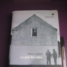 Libros de segunda mano: LA PIEL DE LOBO - HANS LEBERT - MUCHNIK EDITORES 2ª ED 2000 - LEVE USO. Lote 236223230